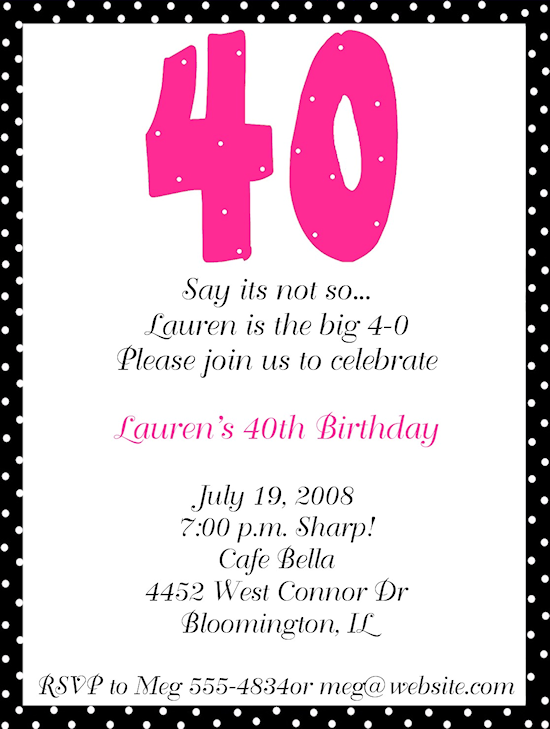40th Bday Invitation Wording