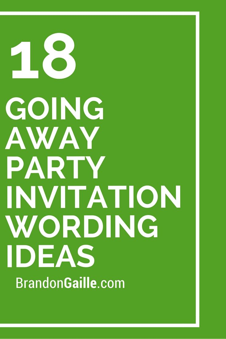 Going Away Party Invitation Wording Ideas