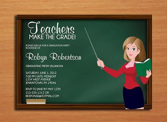 Teacher Graduation Party Invitation Wording